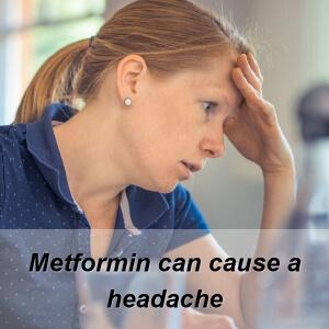 metformin side effect headache